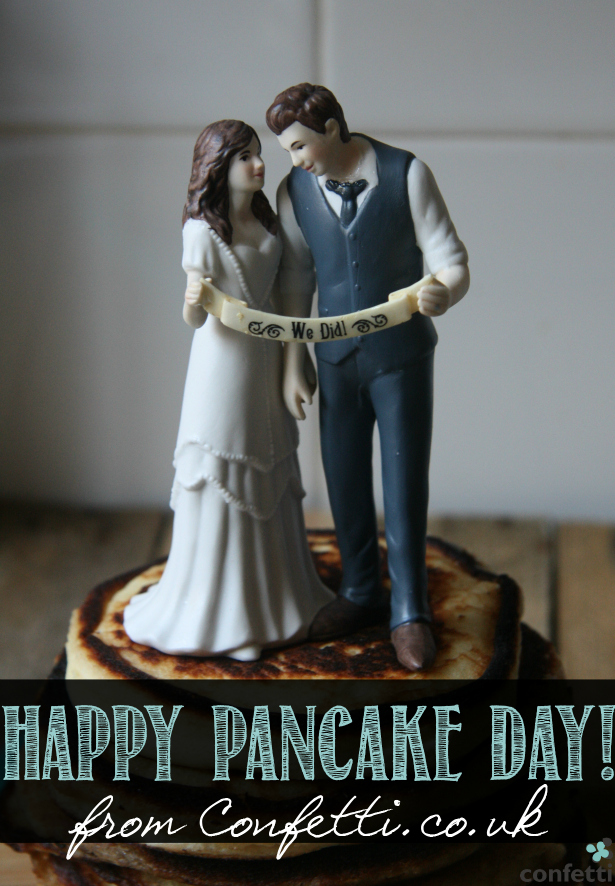 Happy Pancake Day from Confetti.co.uk