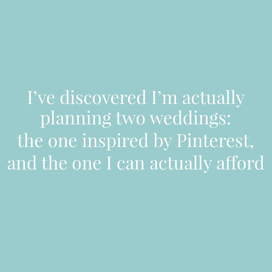 I've discovered I'm actually planning two weddings the one inspired by Pinterest and the one I can actually afford | Confetti.co.uk