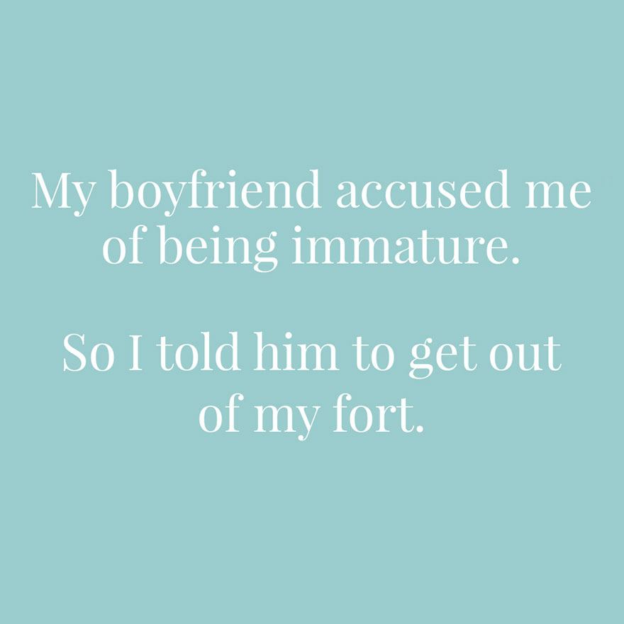 My boyfriend accused me of being immature so I told him to get out of my fort | Confetti.co.uk