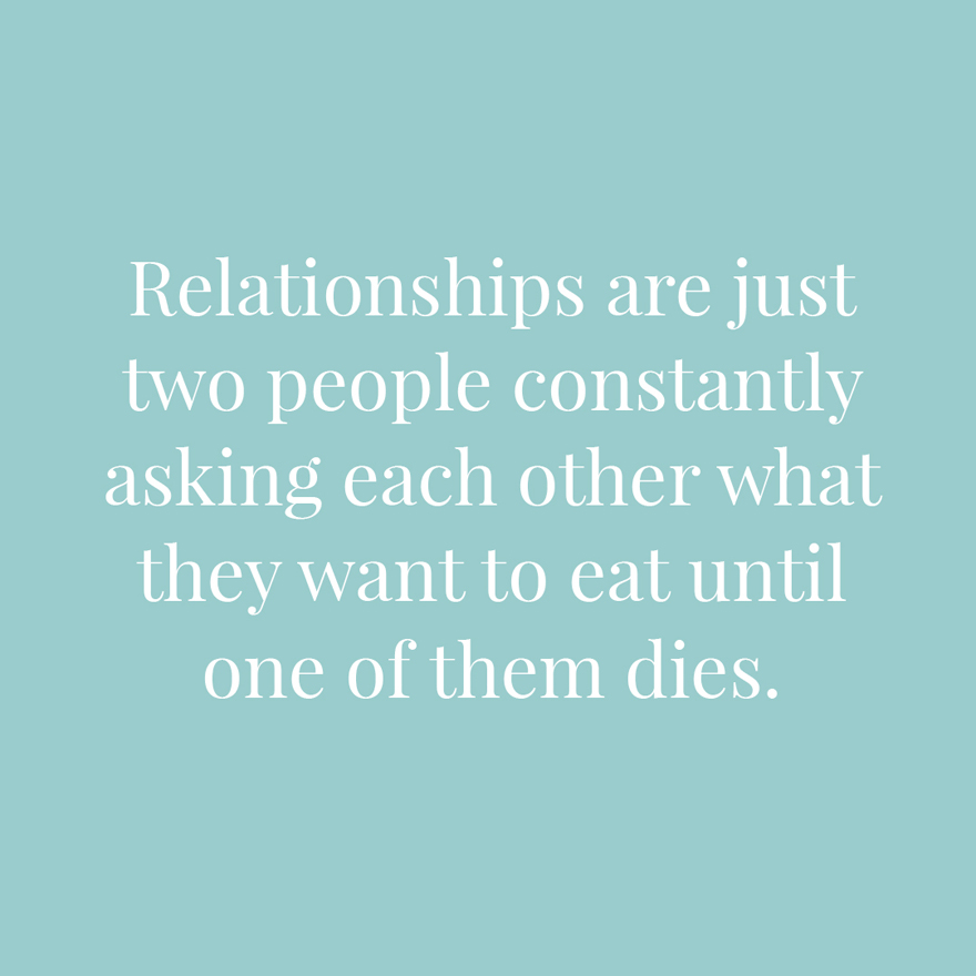 Relationships are just two people constantly asking each other what they want to eat until one of them dies | Confetti.co.uk