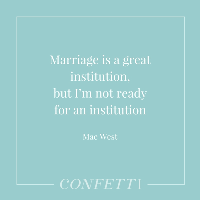 Mae West marriage quote